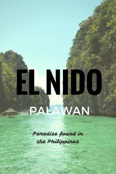Your ultimate guide to El Nido - Palawan (Philippines