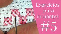 2 exercícios para INICIANTES #5 - Ponto Cruz avesso PERFEITO