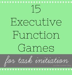 Zucchini Summer: Games to Boost Executive Functioning: Task Initiation/Completion Social Skills Activities, Elderly Activities, Dementia Activities, Physical Activities, Adhd Facts, Brain Training Games, Brain Games, Learning Support, Executive Functioning