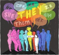 """Respect people's pronouns. Even if you think """"xe"""" is ridiculous. Respect a person's wishes."""