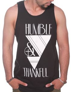 Mens Humble & Thankful $22 via @shopseen Indie Brands, Athletic Tank Tops, Tank Man, Thankful, Faith, Clothing, Mens Tops, Stuff To Buy, Women