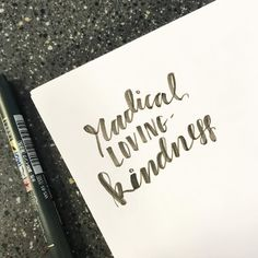 """363:: """"Radical loving-kindness"""" // Love the reminder to be someone known for radical loving-kindness in the face of fear #emletters #lettereveryday"""