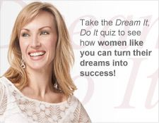 Take the Dream It, Do It quiz to see how women like you can turn their dreams into success! www.marykay.com/erica_morelock