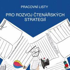 Pracovní listy pro rozvoj čtenářských strategií Teaching, Education, Literatura, Onderwijs, Learning, Tutorials