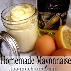 Healthy Cooking: Easy Homemade Mayonaise from too Much Time on My Hands 3 Homemade Mayonaise, Homemade Sauce, A Food, Good Food, Food And Drink, Yummy Food, Great Recipes, Favorite Recipes, Food Hacks
