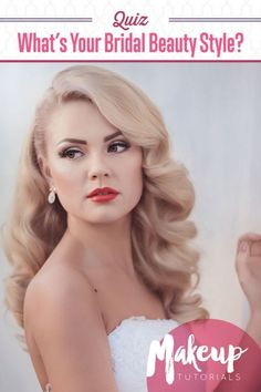 Quiz - What's Your Bridal Beauty Style?   Best Ideas and Tips For Bridal Dress, Grooms Suit and Wedding Reception by Makeup Tutorials at http://makeuptutorials.com/quiz-whats-your-bridal-beauty-style/