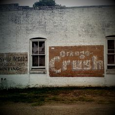 orange crush Orange Crush, Advertising Signs, Signage, Soda, Buildings, Nostalgia, Crushes, Daddy, American