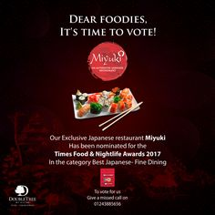 Your favourite Japanese restaurant Miyuki has been nominated for the Times Food & Nightlife awards. So, pick up that phone and start voting! Voting lines open till Saturday, 7th January. To vote, give a missed call on the number 0124-3885656.  #Miyuki #Japanese #Authentic #TimesFoodAndNightlifeAwards #HiltonPune #DoubleTreeByHilton