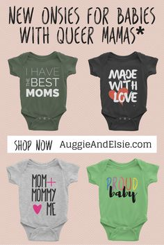 Onesies for babies with lesbian mommies on AuggieandElsie.com | lesbian onesie, gaybe baby clothes, gay baby clothes