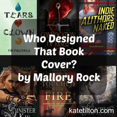 Who Designed That Book Cover? by Mallory Rock | Kate Tilton, Connecting Authors & Readers