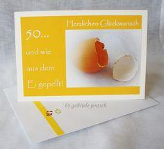 """Glückwunschkarten - Geburtstagskarte """"Ei 50"""" - ein Designerstück von Gabriele-Jentsch bei DaWanda"""