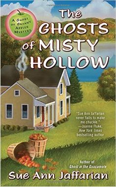 #Spotlight / #Giveaway - The Ghosts of Misty Hollow by Sue Ann Jaffarian