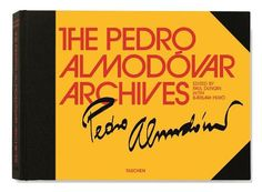 The Pedro Almodovar Archives !     With unpublished images, behind the scenes look from his latest film, and much more !