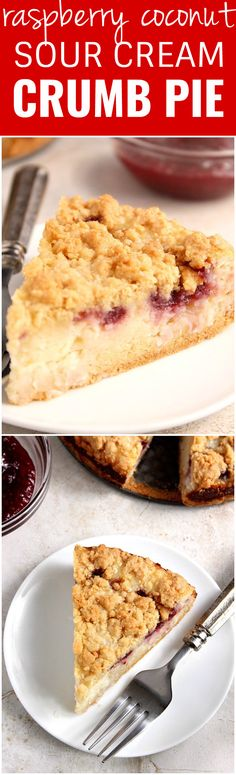 Raspberry Coconut Sour Cream Crumb Pie Recipe - sweet and creamy coconut filling with tarty raspberry jam, all under a buttery crunchy crumb topping. This pie is easy and absolutely delicious!