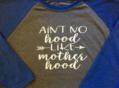 Ain't No Hood alike Motherhood Baseball TeeMom