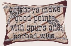 Cowboys Make Good Points Western Decorative Tapestry Pillow