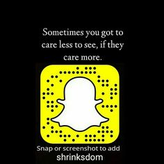 Add our quote account on snapchat:  shrinksdom  You can also ADD by snap code Follow @shrinksdom   Follow our snapchat account (shrinksdom) for more amazing quotes by @shrinksdom --- Don't miss out the quotes disappear after 24 hours! Screenshot the ones you love! ---  shrinksdom   shrinksdom   shrinksdom  --- @beardmuscles