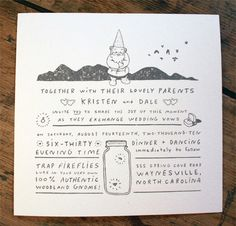 Adorable gnome line drawing wedding invitation. Could totally work in the fall, with my birch tree themed cake, etc.