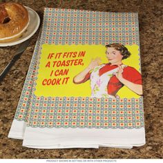 I Can Cook It Ephemera Tea Towel | Funny Kitchen Towels | RetroPlanet.com