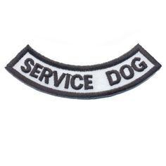 """Crescent moon shaped patch, black and white in color, states: """"SERVICE DOG""""…"""
