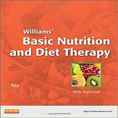 Test Bank Williams' Basic Nutrition & Diet Therapy (LPN Threads) Edition by Staci Nix - Testbankgala Nutrition Program, Diet And Nutrition, Nutrition Guide, Complete Nutrition, Holistic Nutrition, South Beach Diet, Snack Recipes, Healthy Recipes, Easy Recipes