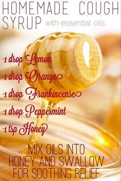 Homemade cough syrup for colds and flu using essential oils and honey. Soothing relief that coats the throat- young living