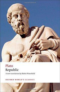 Republic (Oxford World's Classics) by Plato https://www.amazon.com/dp/0199535760/ref=cm_sw_r_pi_dp_x_DMLJybJ72E0ZH