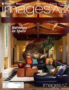#ImagesAZ June 2014 DesertMountain/Carefree/Cave Creek Cover #ElizabethA.RosensteelDesignStudio #Arizonainteriordesigner #harmony #interiordesign
