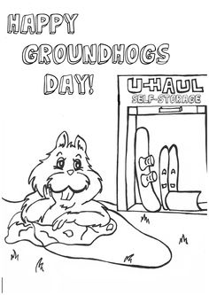 Happy Groundhogs Day!  The Groundhog did not see his shadow so spring is on its way!  Entertain your kids with this free coloring page while you prepare all your winter items and equipment for a U-Haul Self-Storage.