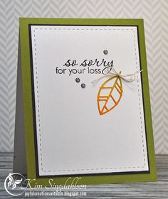 Joyful Creations with Kim: So Sorry for Your Loss Silhouette Cameo Cards, Leaf Silhouette, Quick Cards, Diy Cards, Handmade Cards, Tim Holtz Distress Ink, Sorry For Your Loss, Get Well Cards, Condolences