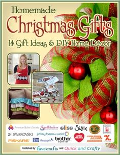 Homemade Christmas Gifts: 14 Gift Ideas & DIY Home Decor by Editors of FaveCrafts http://www.amazon.com/dp/B00FW6W8J8/ref=cm_sw_r_pi_dp_kc-fwb08344HC