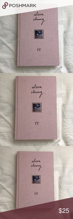 Alexa Chung It The book It by Alexa Chung. In perfect condition have never read, has a small dent but still in amazing condition. Originally bought from Urban Outfitters. Urban Outfitters Other