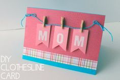 DIY Mothers Day Cards - DIY Mom Mini Clothespin Greeting Card - Creative and Thoughtful Homemade Card Ideas for Mom - Step by Step Tutorials, Best Quotes, Handmade Projects http://diyjoy.com/diy-mothers-day-cards