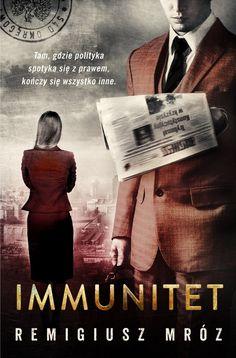 Immunitet -   Mróz Remigiusz , tylko w empik.com: 30,49 zł. Przeczytaj recenzję Immunitet. Zamów dostawę do dowolnego salonu i zapłać przy odbiorze!