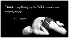 "Yoga Quote: ""Yoga is the olden key that unlocks the door to peace, tranquillity and joy"" ~ B.K.S. Iyengar  .... #yogaquote #bksiyengar #yoga #om #yogainspiration #iyengar #mindfulness #namaste #quoteoftheday"