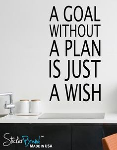 A Goal Without a Plan is Just a Wish Quote #6039 | Stickerbrand wall art decals, wall graphics and wall murals.