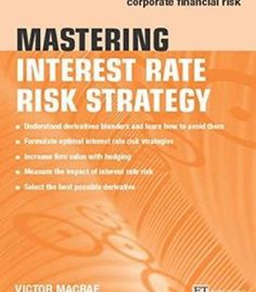 Solution manual for financial institutions management a risk mastering interest rate risk strategy a practical guide to managing corporate financial risk pdf fandeluxe Image collections