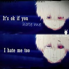 Awww kaniki..... I don't hate you and you shouldn't hate your self