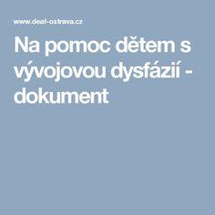 Na pomoc dětem s vývojovou dysfázií - dokument