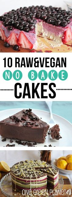 10 No Bake Raw Vegan Cakes That Are Perfect for Summer http://onegr.pl/1sHYpQ4 #healthy #summer #eatclean