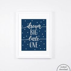 Dream Big Little One Print Stars Printable Art Modern