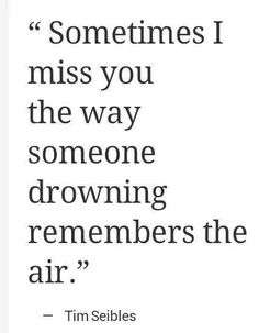 That's exactly how I miss you sometimes. Really think about it. I miss you in some crazy fucked up way. I Miss You, Love You, Just For You, The Words, Quotes To Live By, Me Quotes, Qoutes, Loss Quotes, Hurt Quotes