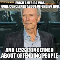 We should be more concerned about offending God than offending people.