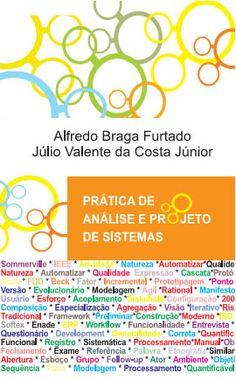Prática de análise e projeto de sistemas - Alfredo Braga Furtado
