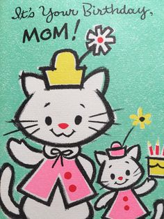 A personal favorite from my Etsy shop https://www.etsy.com/listing/516251473/vintage-birthday-card-mom-agua-and-pink