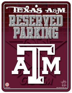 Texas A&M Aggies Metal Parking Sign