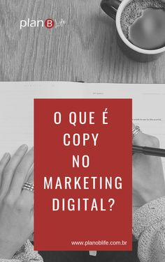 o que é copy no marketing digital. Aprenda como inspirar e influenciar #blog #negócios #marketingdigital #copywriting