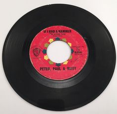 Peter, Paul & Mary: If I Had a Hammer / Gone the Rainbow
