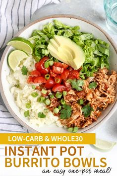 """These healthy Chicken Burrito Bowls are an easy low-carb dinner you can make in the Instant Pot. The cauliflower """"rice"""" cooks at the same time as the chicken, all in the same pot, for a fast 30-minute meal! #paleo #instantpot #pressurecooker #keto #whole30 via @Detoxinista"""