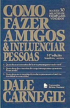 Download Como Fazer Amigos e Influenciar Pessoas - Dale Carnegie - ePUB, mobi, pdf
